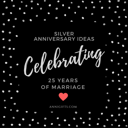 Silver Anniversary Ideas Celebrating 25 Years Of Marriage